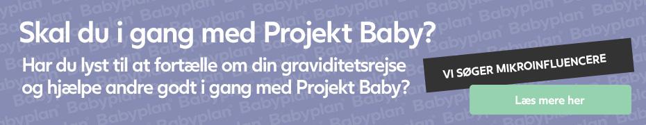 Babyplan søger lige nu mikro-influencers